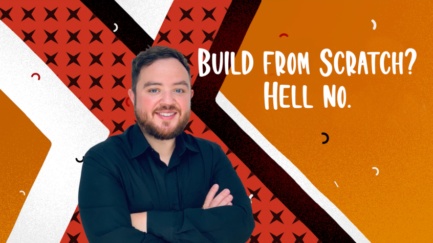 video-Build-from-scratch-hell-no-