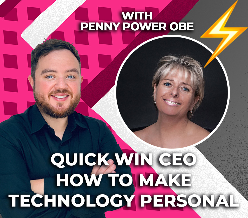 technology is personal Penny Power OBE